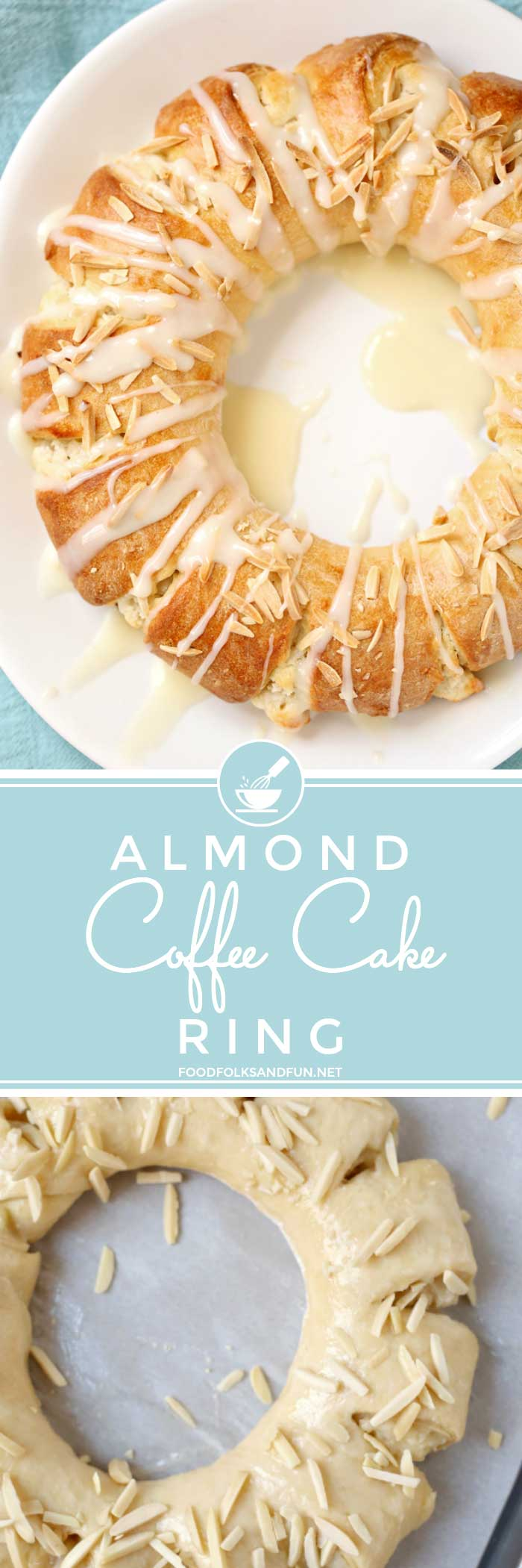 Almond Coffee Cake Ring (Tea Ring) + RECIPE VIDEO! • Food, Folks and Fun
