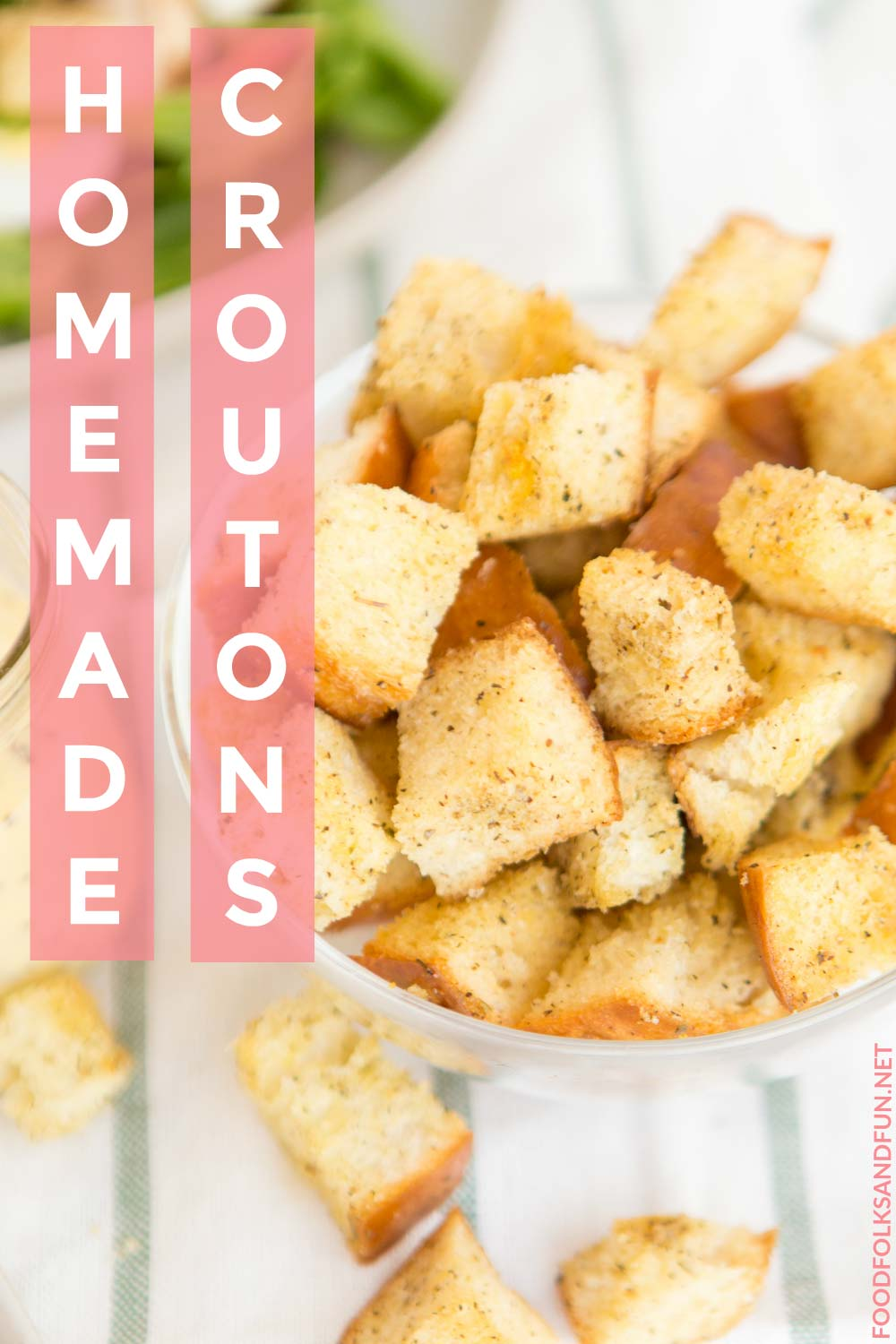 Easy homemade croutons recipe for any salad!