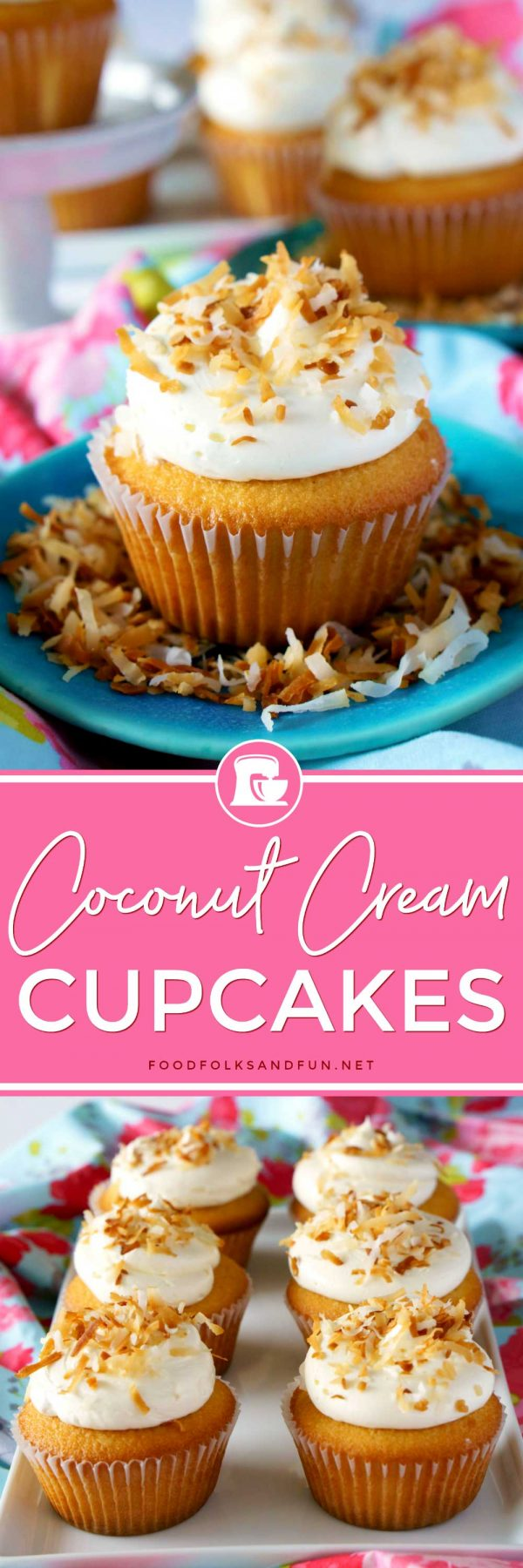 a collage of Coconut Cream Cupcakes with text overlay for Pinterest