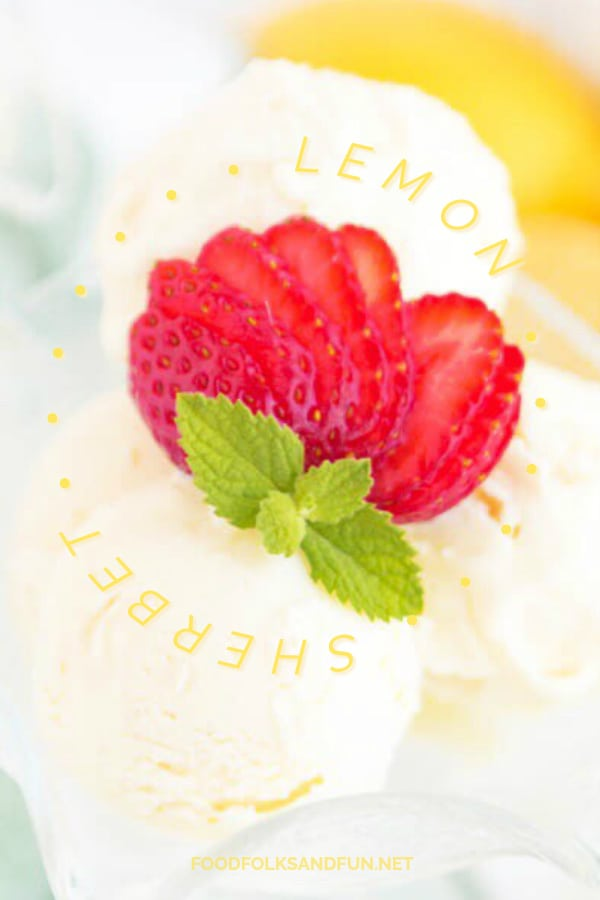 Easy Lemon Sherbet recipe for summer!