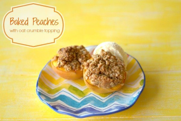 Baked Peaches with oat crumble topping on a plate with text overlay for Pinterest