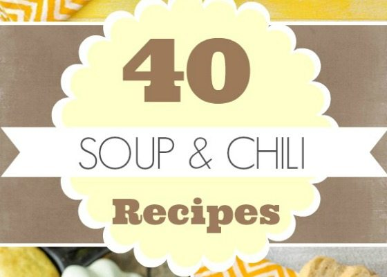 40 Soup & Chili Recipes {Round Up}
