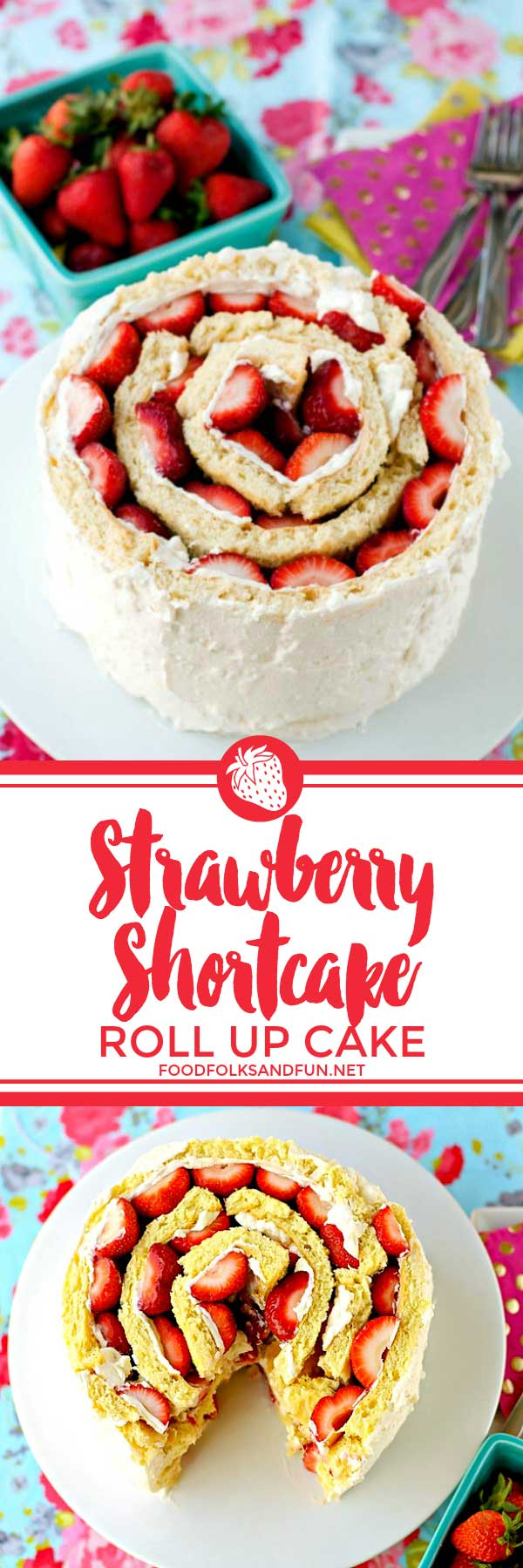 This Strawberry Shortcake Roll Up Cake has it all; tender white cake, whipped cream, fresh strawberries, and a show-stopping presence! It's just the cake for Spring and Summer holidays, birthdays, and BBQs. via @foodfolksandfun