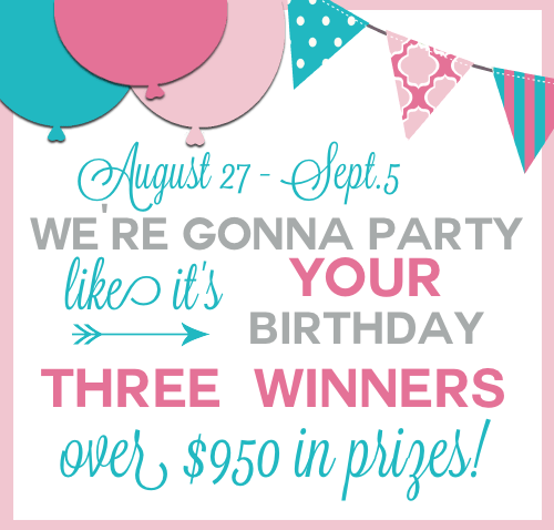 It's my Birthday Giveaway! Over $950 in Prizes {3 WINNERS}