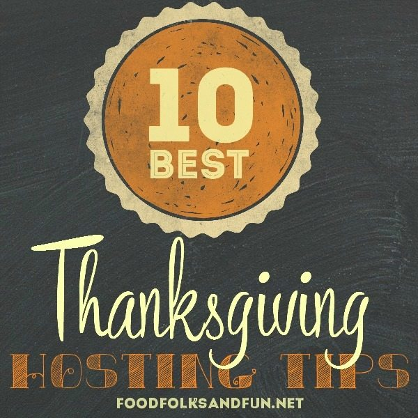 10 Best Thanksgiving Hosting Tips