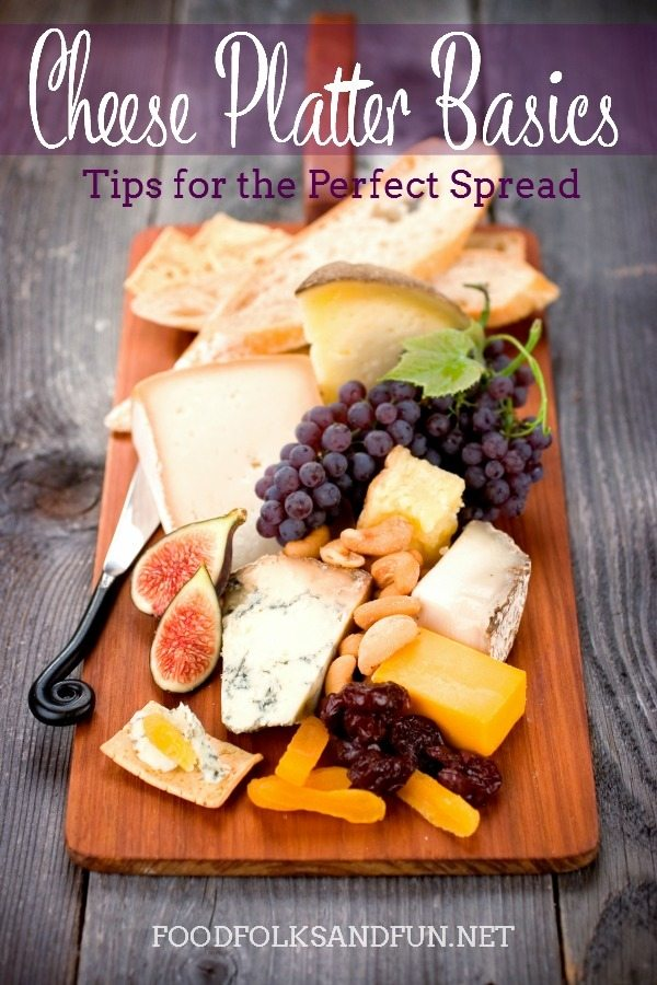Cheese Platter Basics - Tips for the Perfect Spread #EverythingButTheTurkey