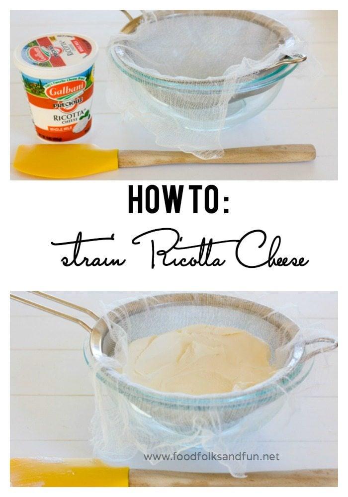 How to Strain Ricotta Cheese