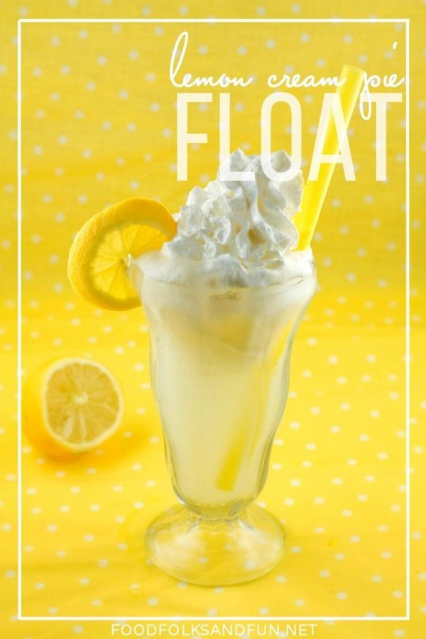 Lemon Cream Pie Float in a glass with text overlay for Pinterest
