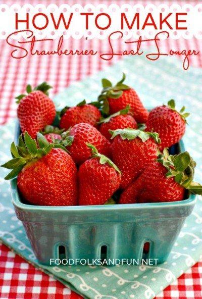 How to Make Strawberries Last Longer - #StrawberrySeason
