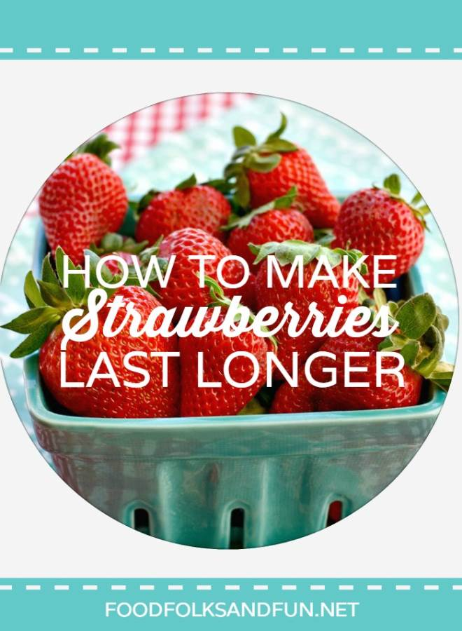 How to make Strawberries Last Longer - 2 Popular Pinterest Methods Put to the Test