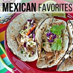 Mexican Favorites