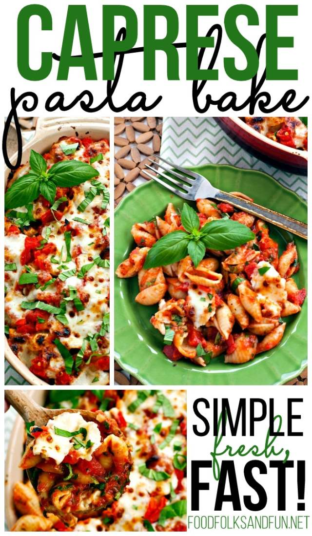 This Caprese Pasta Bake is an easy recipe that's simple, fresh, and fast! It's ready in just 20 minutes and uses fresh tomatoes and basil! via @foodfolksandfun