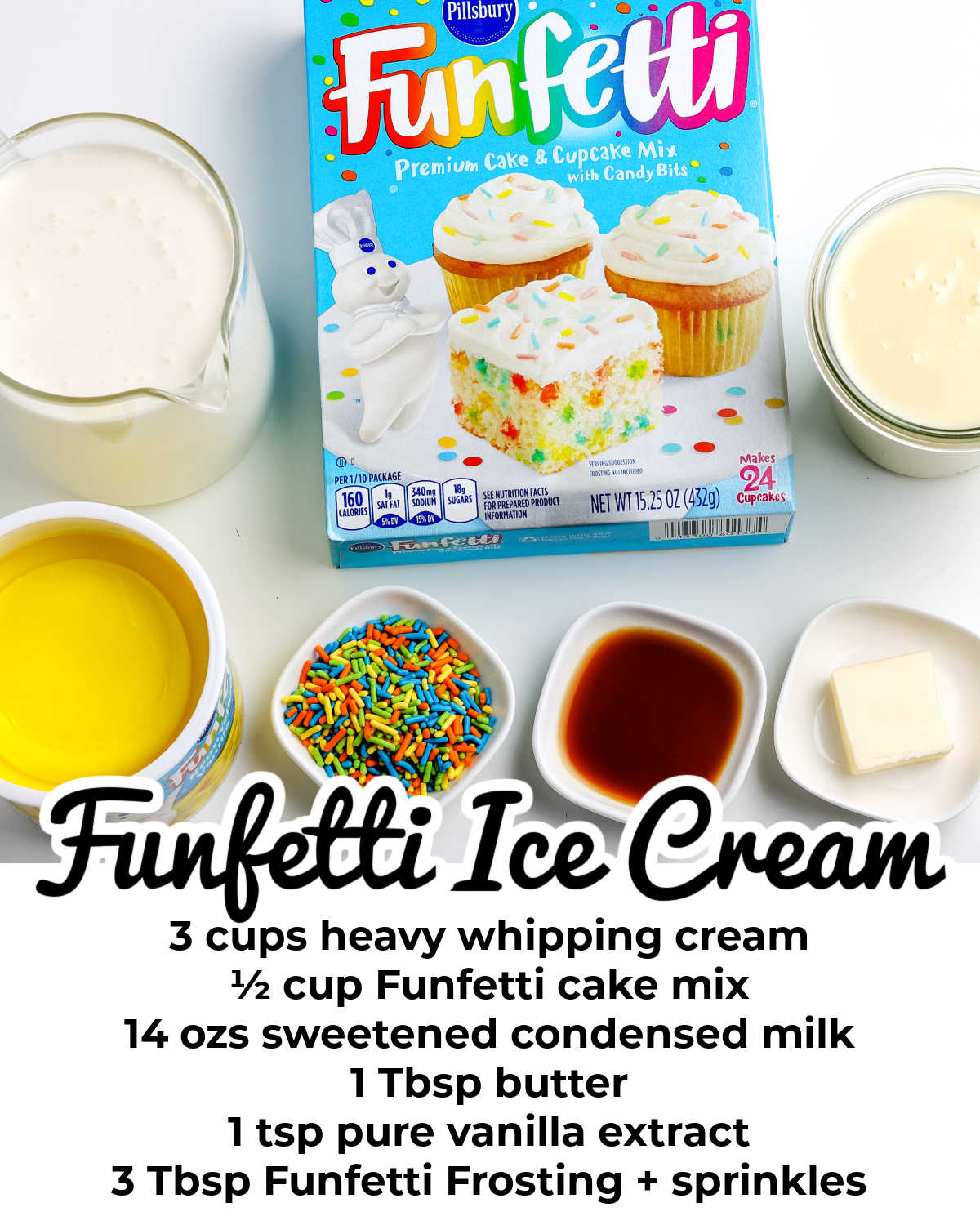 All of the ingredients needed to make this Funfetti ice cream recipe.