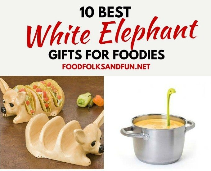 White Elephant Gift Ideas for Foodies!
