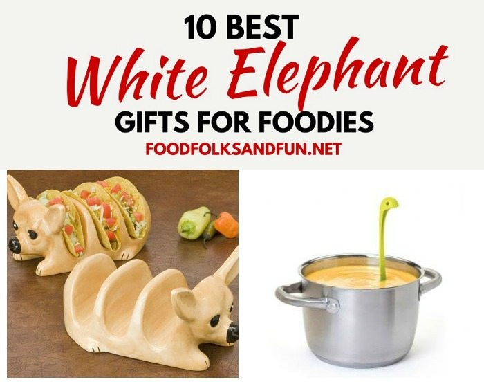 White Elephant Gift Ideas for Foodies! • Food, Folks and Fun