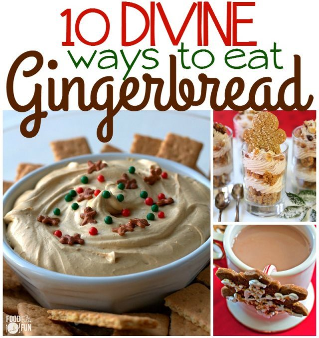 10 Divine Ways to Eat Gingerbread