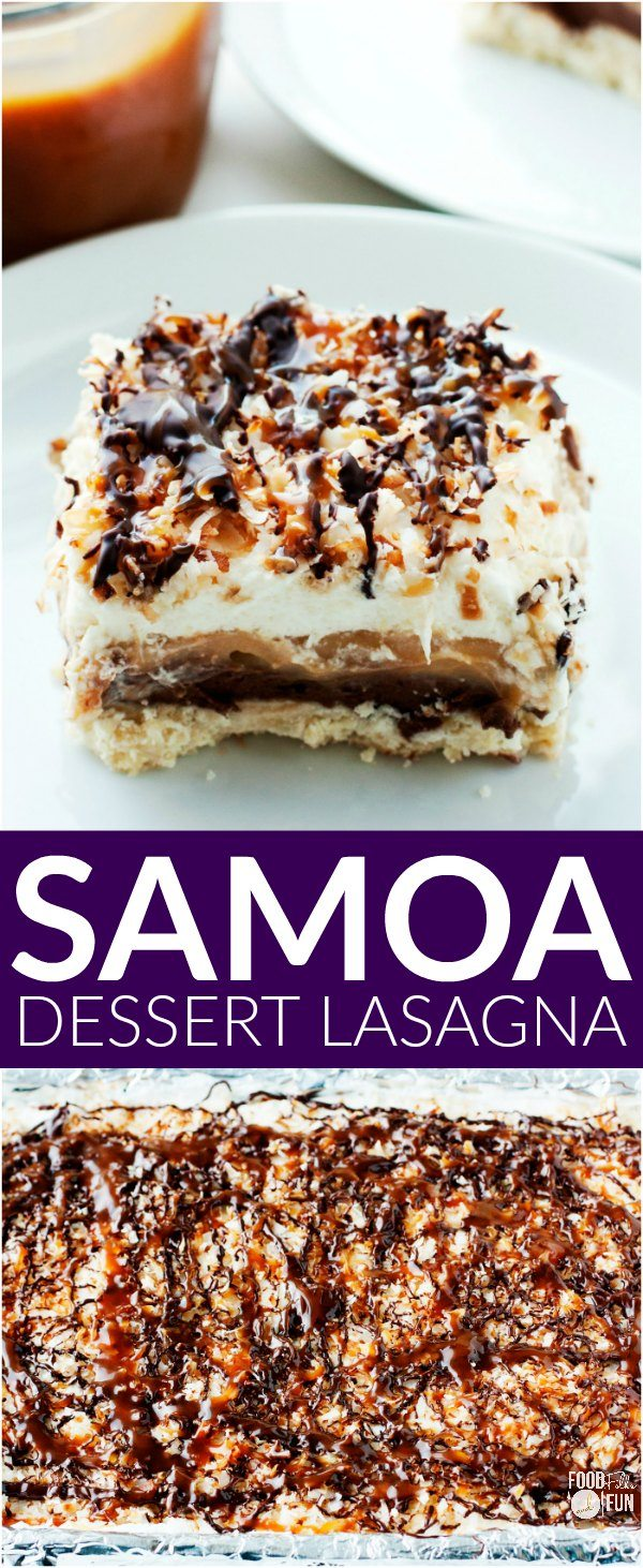Samoa Dessert Lasagna is a layered dessert that's inspired by the ...