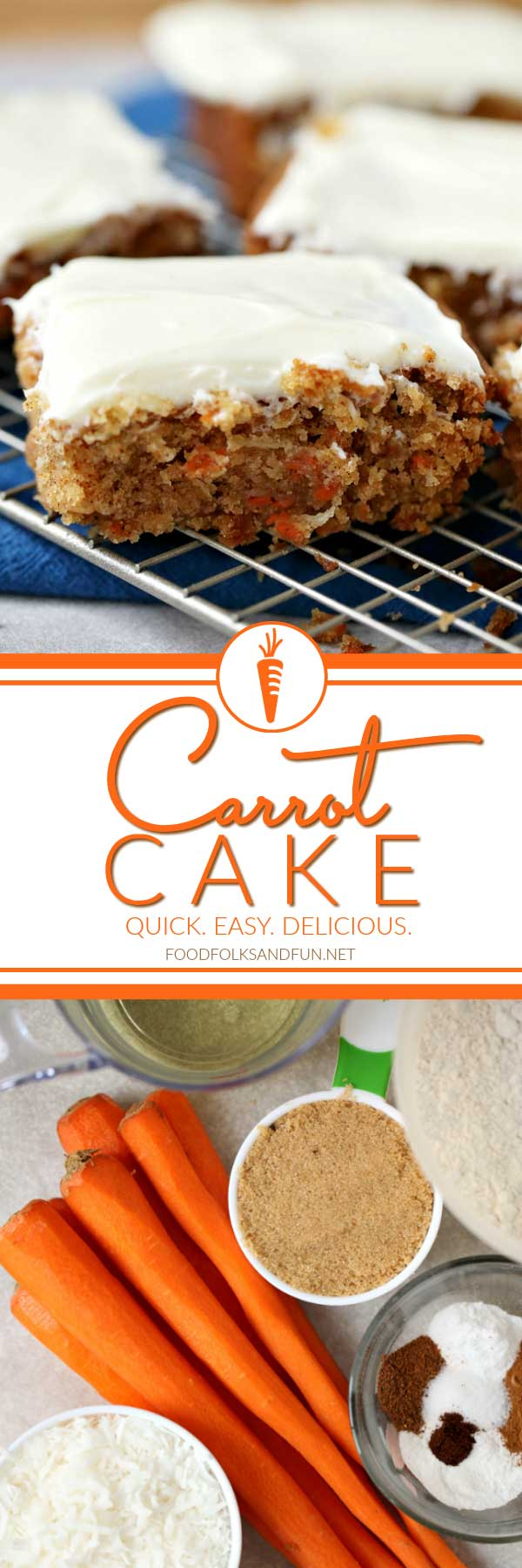 A collage of carrot cake pieces and ingredients needed to make the cake with text overlay for Pinterest
