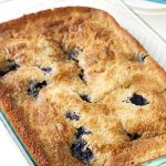 Texas Blueberry Cobbler in a baking dish after finished baking