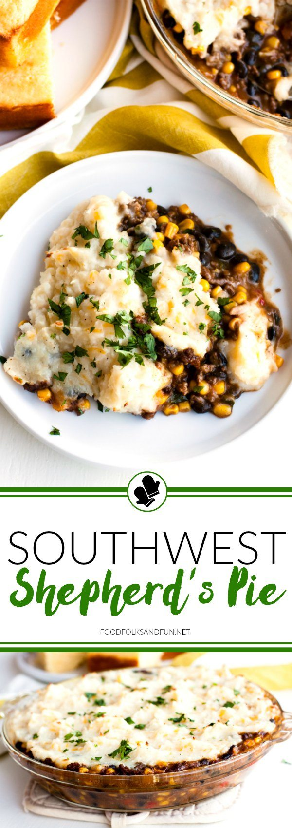 Southwest Shepherd's Pie is an easy, weeknight dinner that's great for when the weather turns cool and crisp. I added a southwest twist to this classic dish that your family will love! via @foodfolksandfun