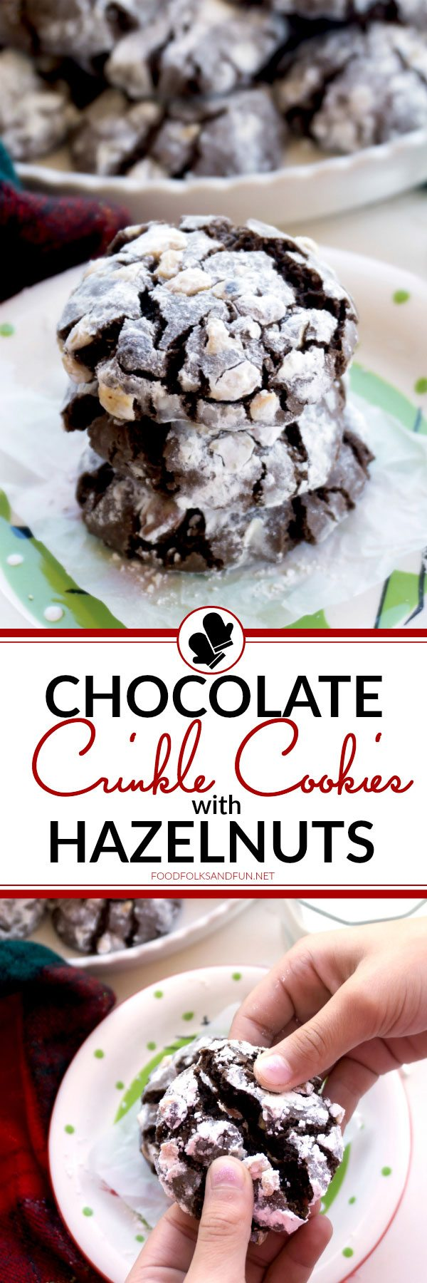 Chocolate Crinkle Cookies with Hazelnuts • Food, Folks and Fun
