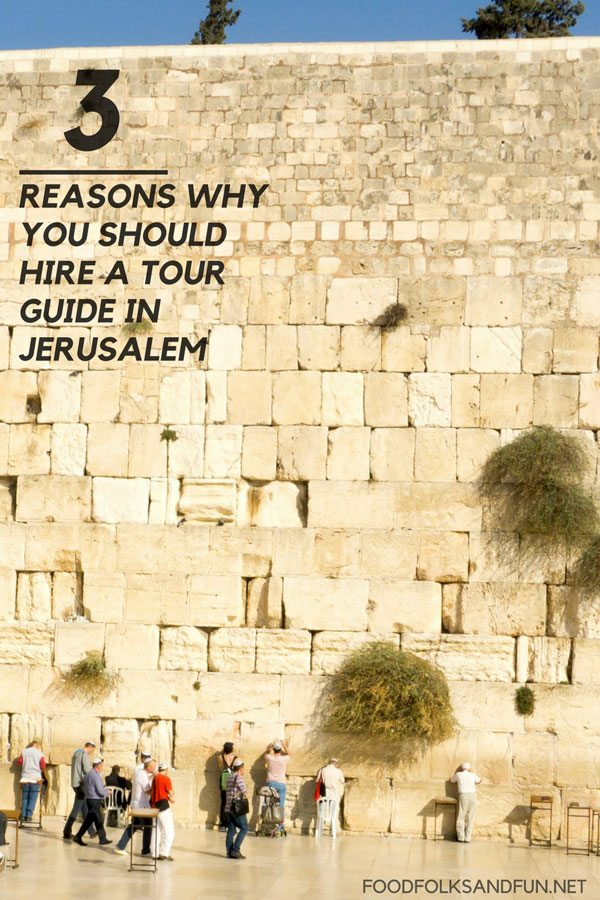 3-Reasons Why You Should Hire a Tour Guide in Jerusalem