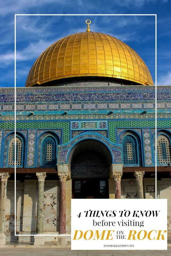4 Things you need to Know before visiting Dome on the Rock {Temple Mount}