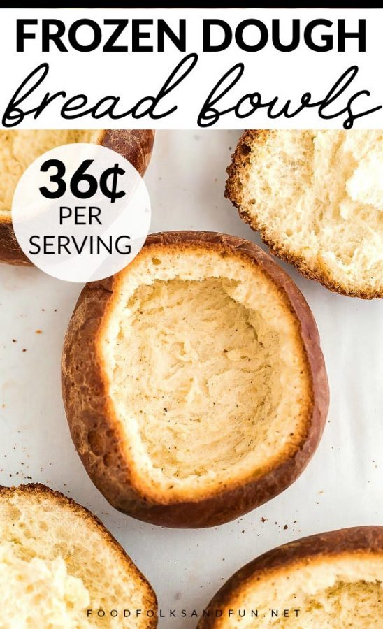 These Bread Bowls made from frozen bread dough are really simple to make. You can make 6 for $2.14, that's just 36¢ per serving!