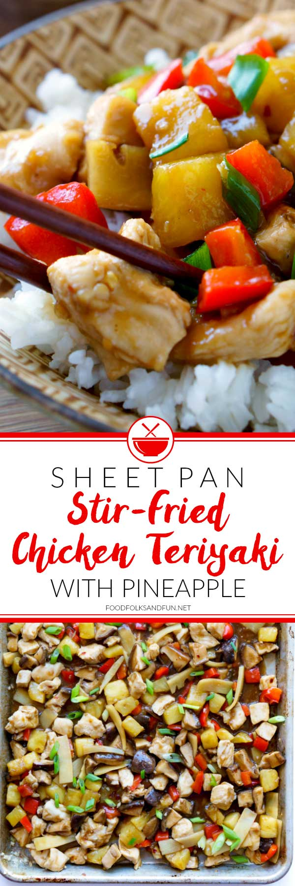 Sheet pan recipes are quick, easy, and all the rage. This Sheet Pan Stir-Fried Chicken Teriyaki with Pineapple is so flavorful, and just the thing for busy weeknights! via @foodfolksandfun