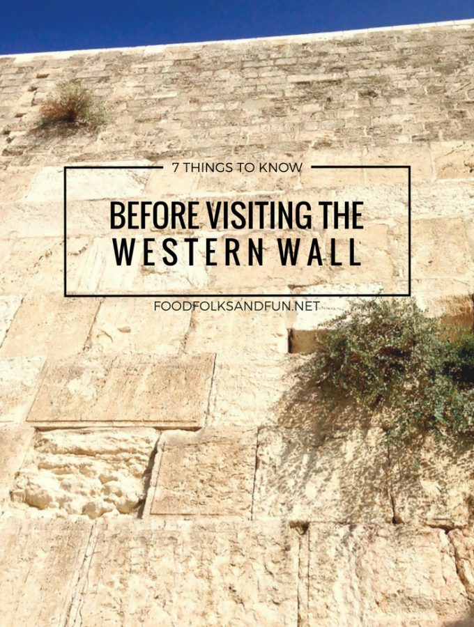 7 Things to know before visiting the Western Wall