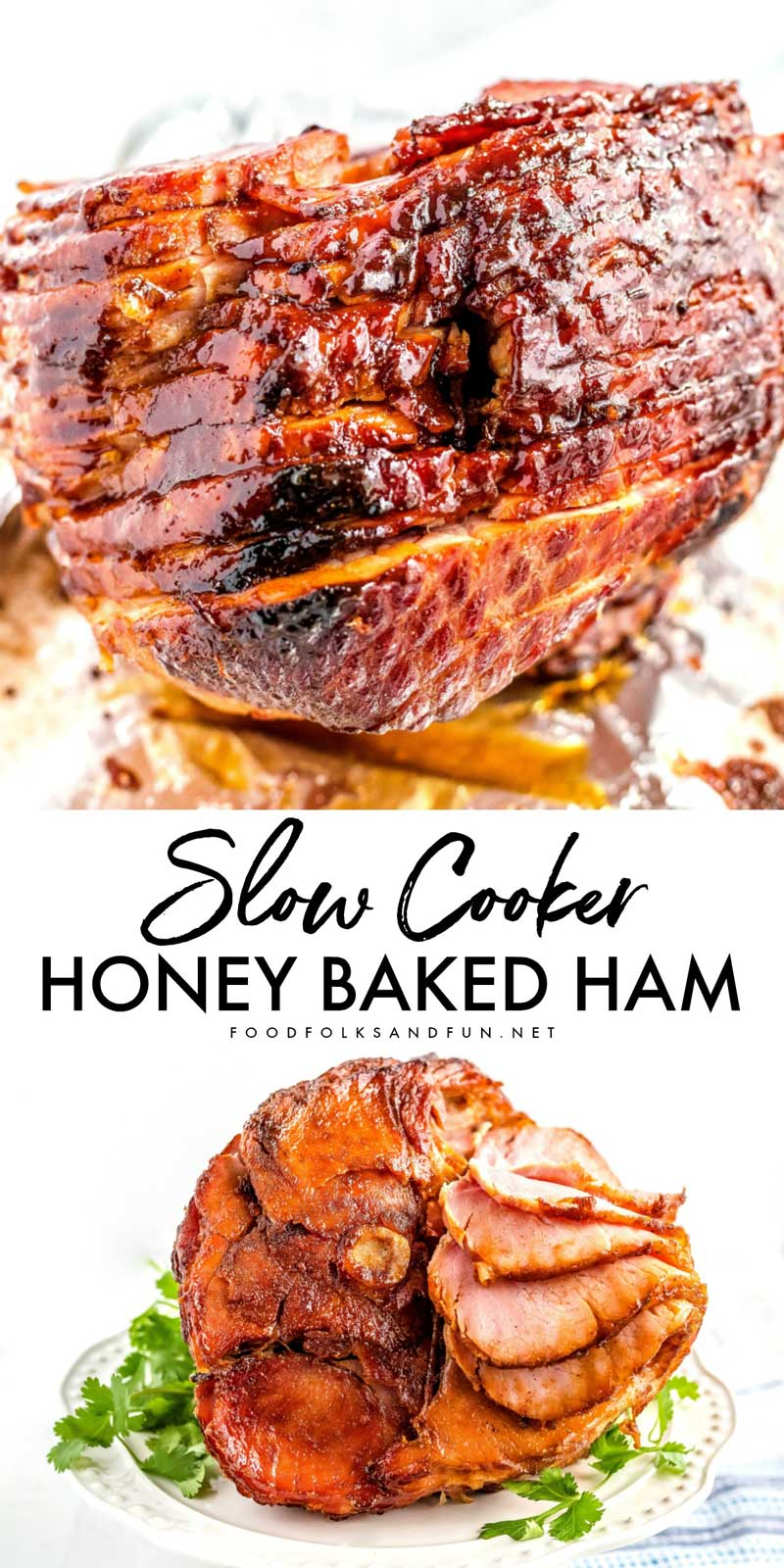 This Slow Cooker Honey Baked Ham recipe is so succulent, and the ham glaze makes the most incredible crispy-sweet ham edges.  #ham #honeybakedham #slowcooker #crockpot #slowcookerrecipe #crockpotrecipe #Easter #Christmas #EasterRecipe #ChristmasRecipe #foodfolksandfun via @foodfolksandfun