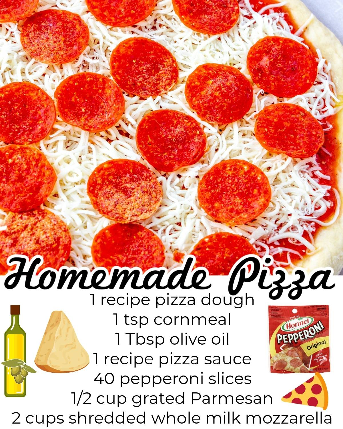 A picture of the uncooked pizza with text overlay listing the recipe ingredients.