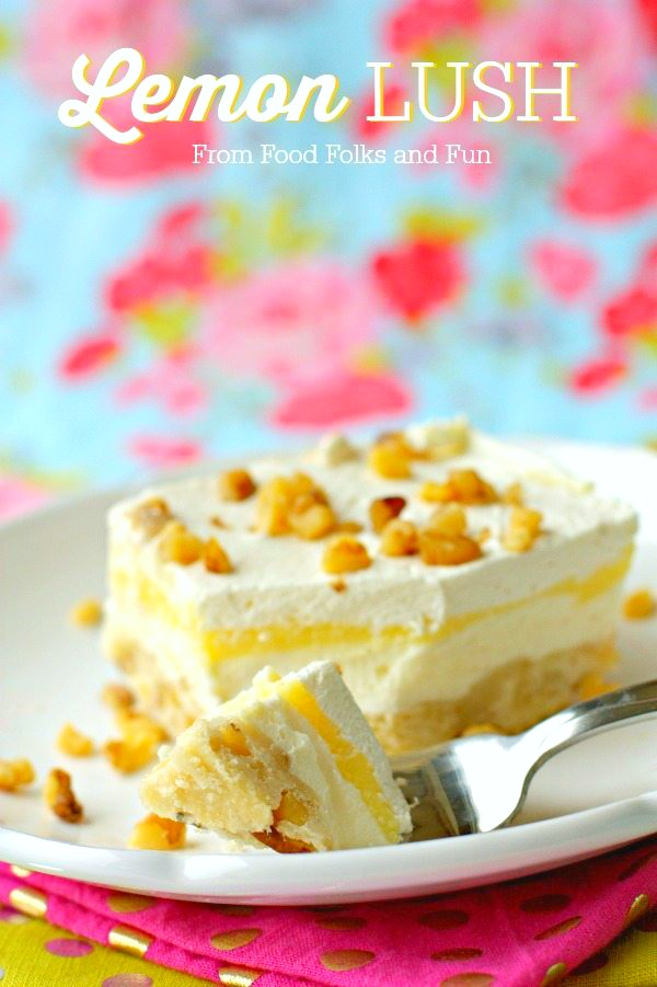 Lemon Lush is a layered dessert with a shortbread crust, sweetened cream cheese, lemon pudding, and whipped cream. This Lemon Lush recipe is made completely from scratch! via @foodfolksandfun
