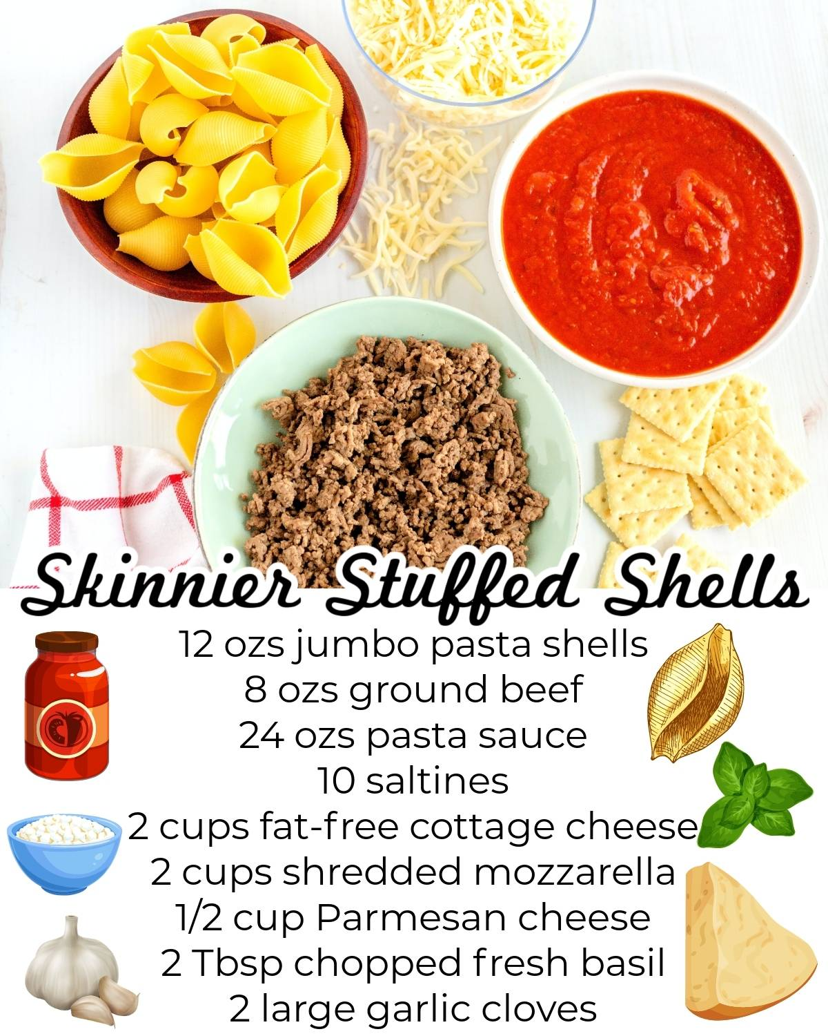 All of the ingredients needed to make this stuffed shells recipe without ricotta cheese.