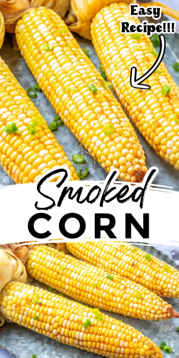 Buttery Smoked Corn on the Cob is easy to make, and smoking adds so much flavor it turns a simple side dish into something simply delectable. via @foodfolksandfun
