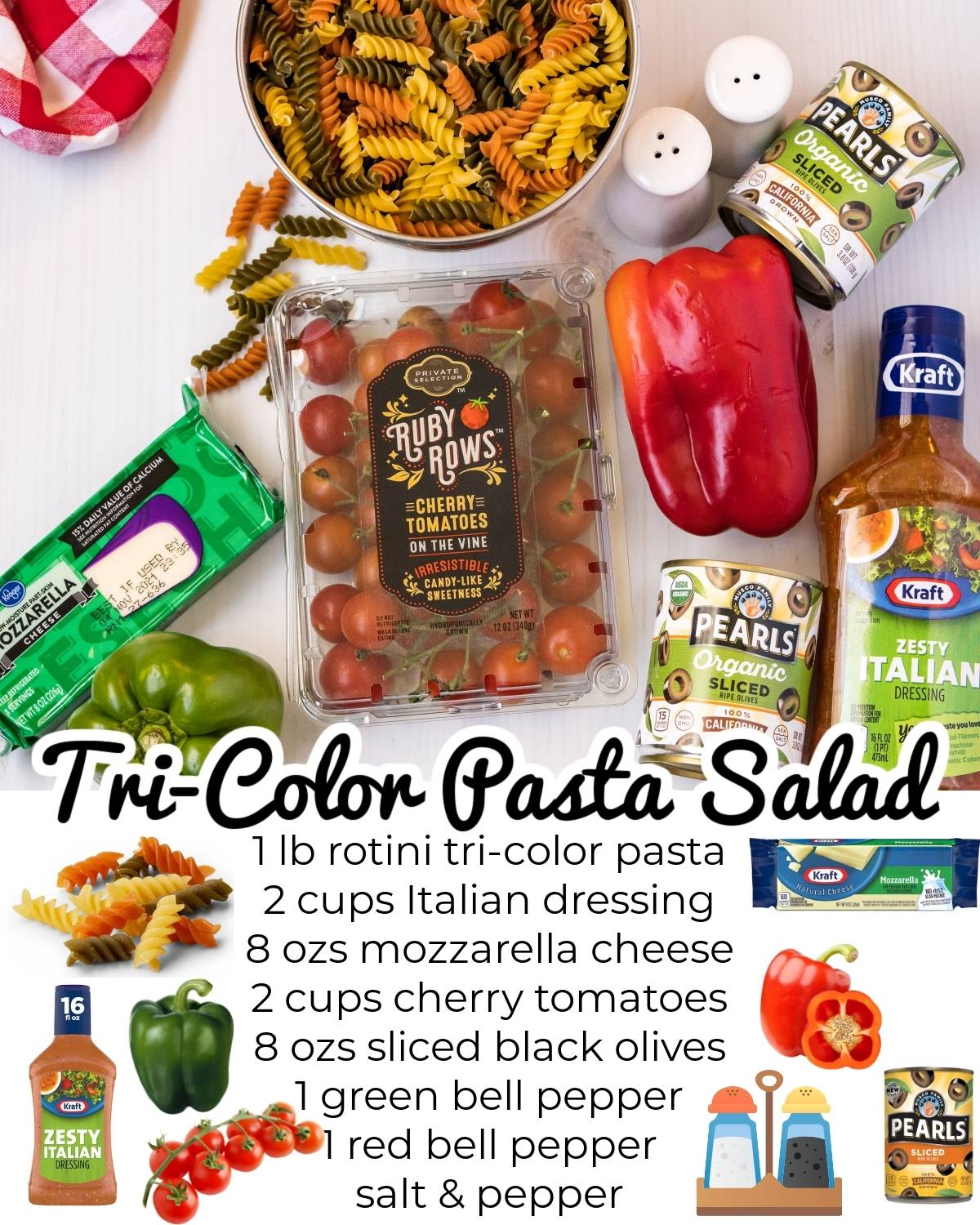 All of the ingredients needed to make this Tri Color Pasta Salad recipe.