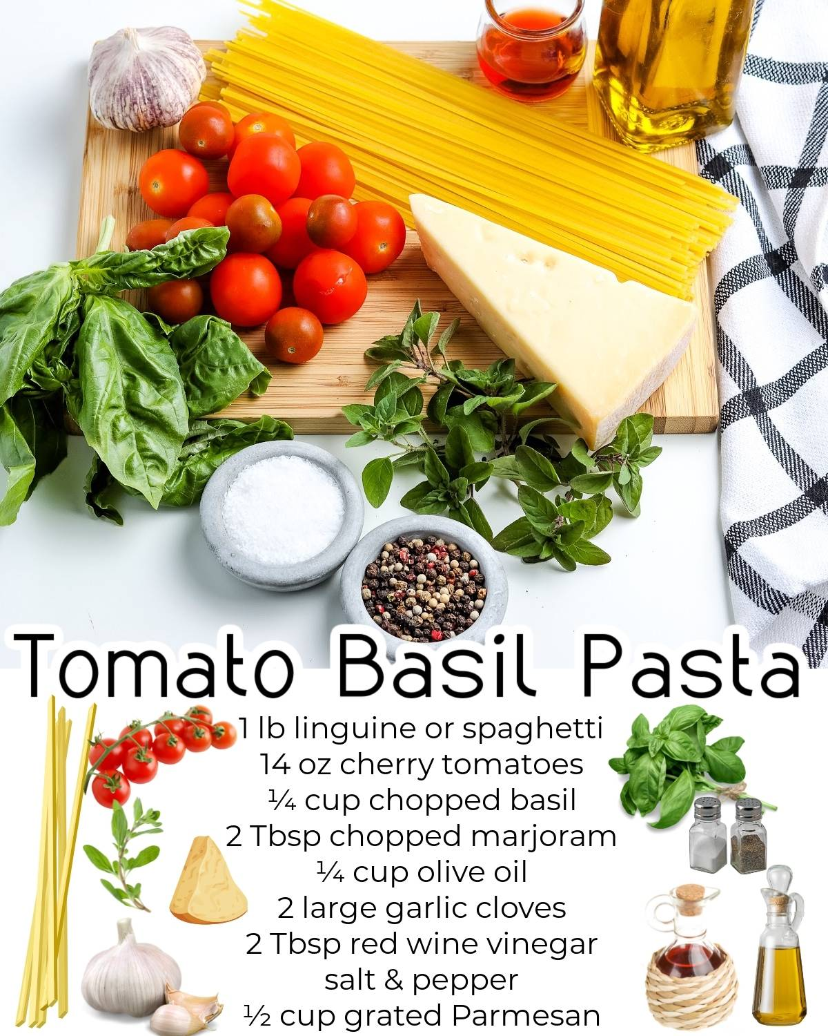 All of the ingredients needed to make this Tomato Basil Pasta recipe.