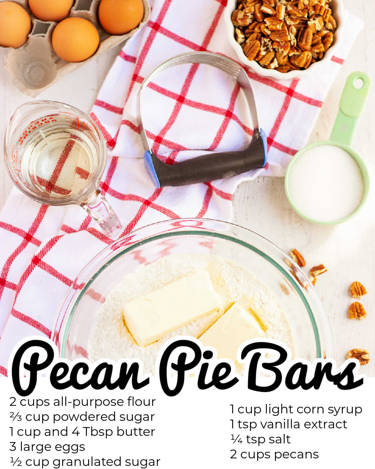 All of the ingredients needed to make this pecan pie bars recipe.