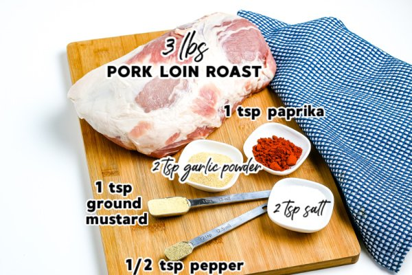 A picture of all the ingredients to make this roasted pork loin recipe.