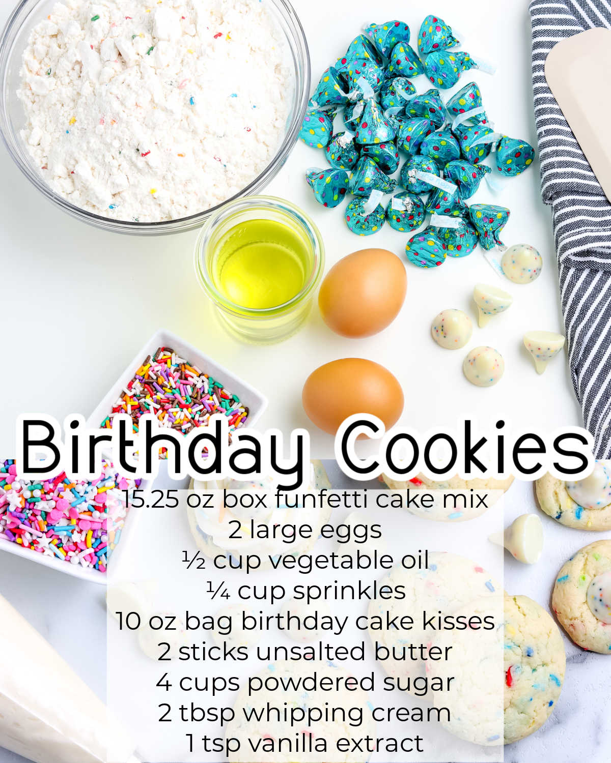 All of the ingredients needed to make this Birthday Cookies Recipe.